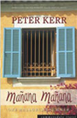 Manana, Manana by Peter Kerr